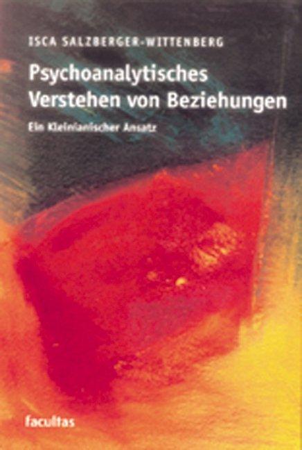 Psychoanalytisches Verstehen von Beziehungen als Buch (kartoniert)