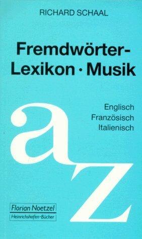 Fremdwörterlexikon Musik als Buch (kartoniert)