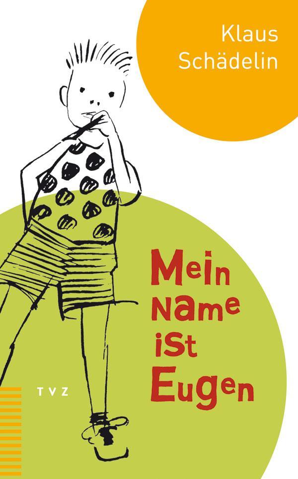 Mein Name ist Eugen als Buch (gebunden)