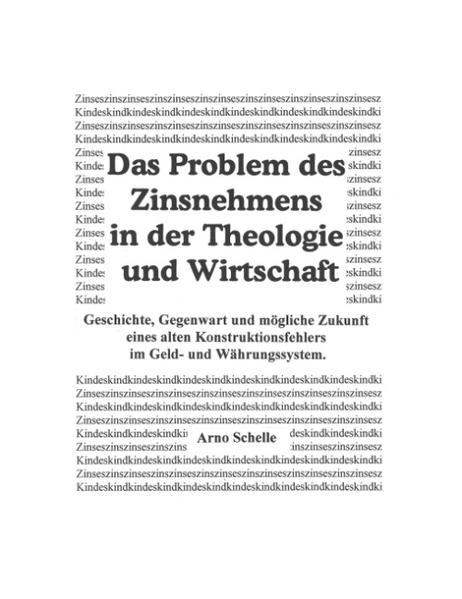 Das Problem des Zinsnehmens in der Theologie und Wirtschaft (HardCover Premium Ausgabe) als Buch (gebunden)