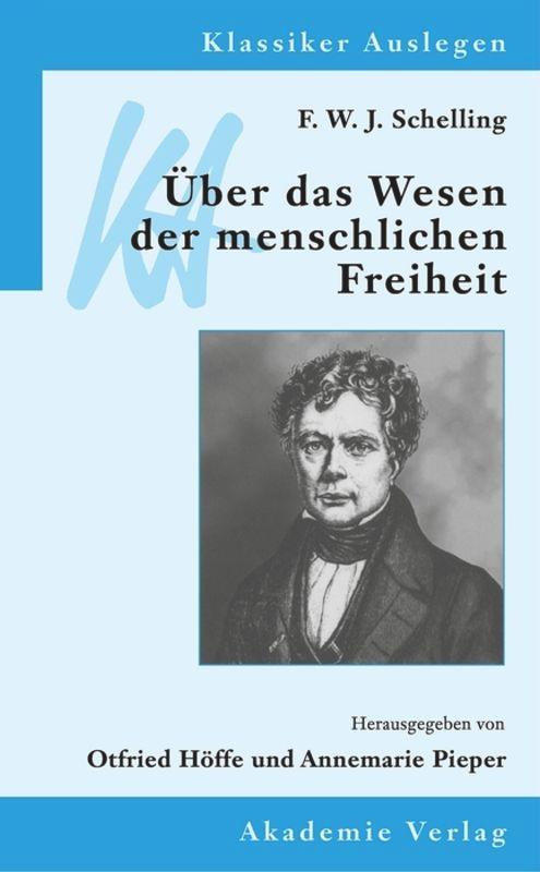 F. W. J. Schelling: Über das Wesen der menschlichen Freiheit als Buch (kartoniert)
