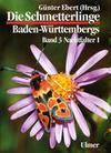 Die Schmetterlinge Baden-Württembergs 3. Nachtfalter 1