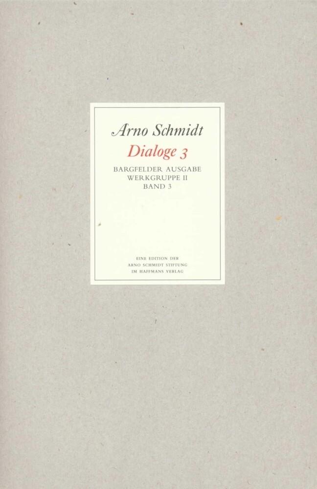 Bargfelder Ausgabe. Werkgruppe II. Dialoge als Buch (gebunden)