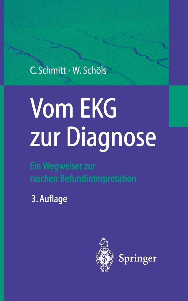 Vom EKG zur Diagnose als Buch (kartoniert)