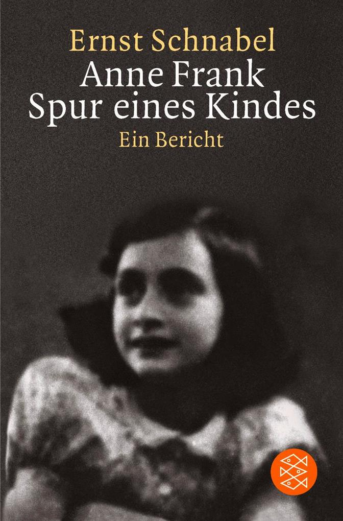 Anne Frank. Spur eines Kindes als Taschenbuch
