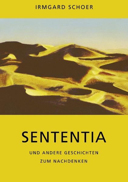 Sententia und andere Geschichten zum Nachdenken als Buch (kartoniert)