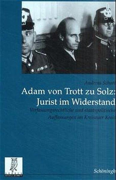 Adam Trott zu Solz - Jurist im Widerstand als Buch (kartoniert)