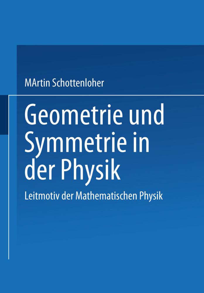 Geometrie und Symmetrie in der Physik als Buch (kartoniert)