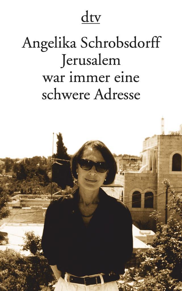 Jerusalem war immer eine schwere Adresse als Taschenbuch