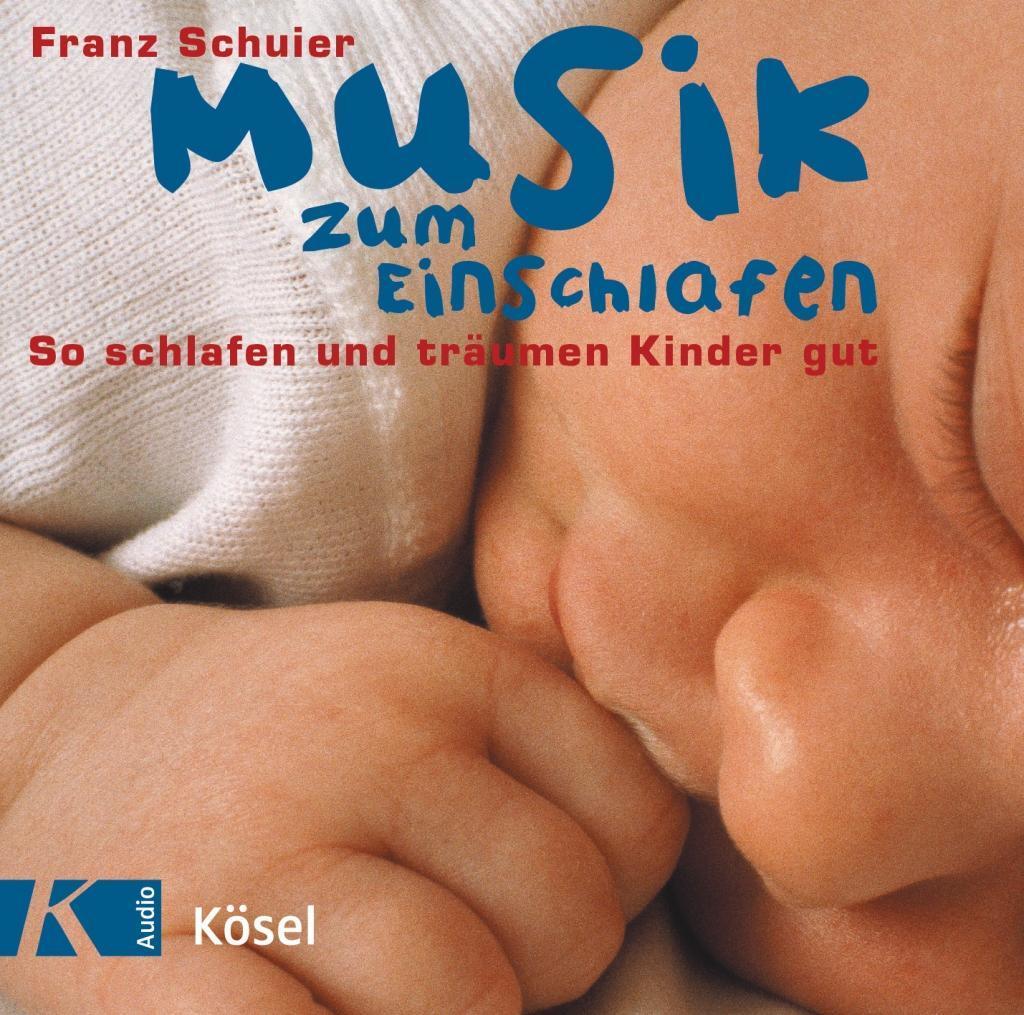 Musik zum Einschlafen. CD als Hörbuch CD