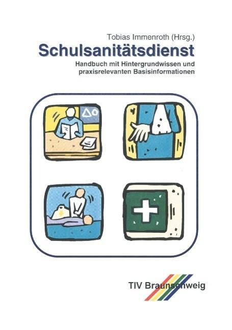 Schulsanitätsdienst als Buch (kartoniert)