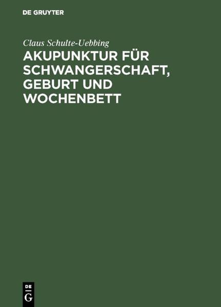 Akupunktur für Schwangerschaft, Geburt und Wochenbett als Buch (kartoniert)