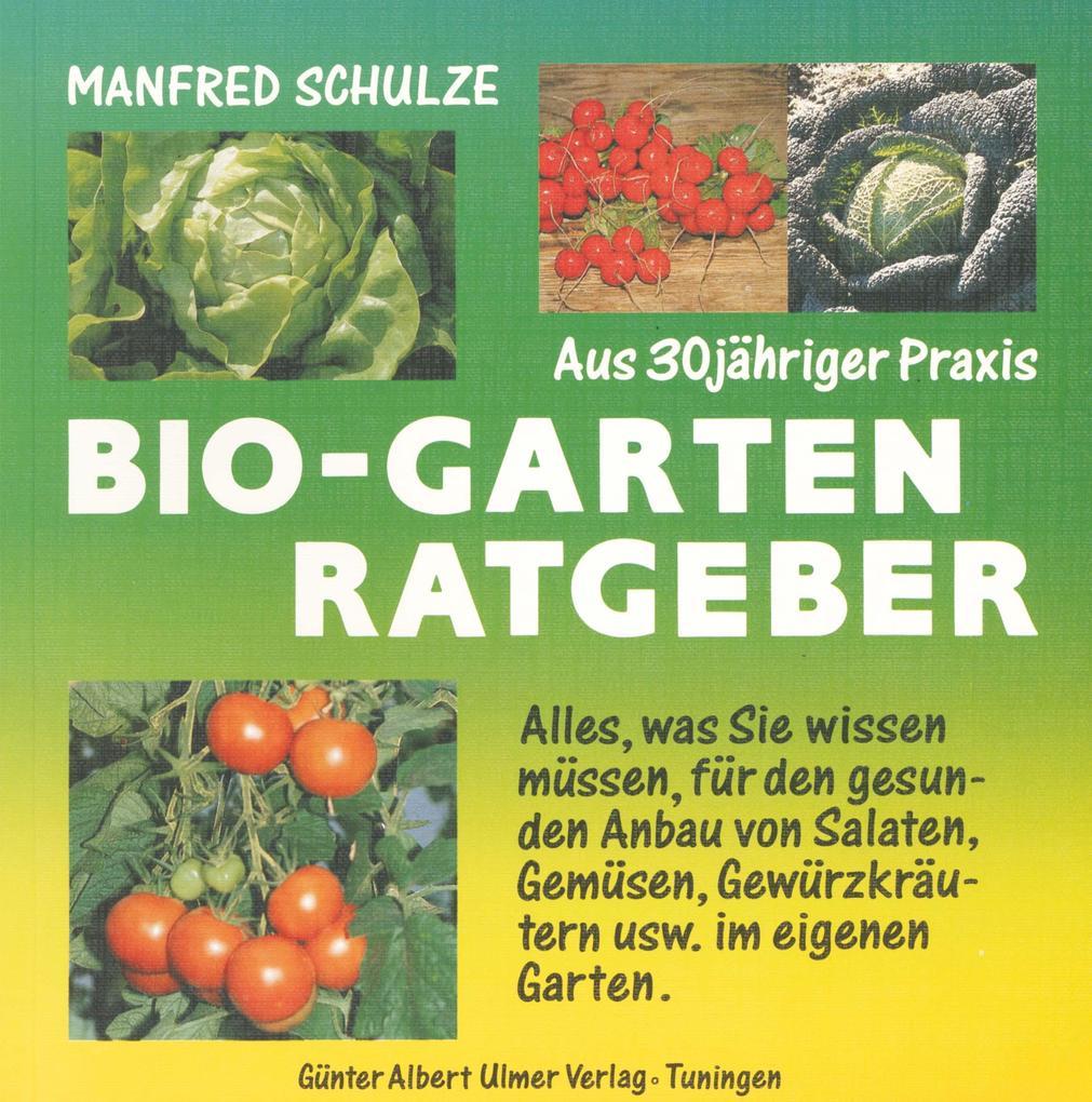 Bio - Garten Ratgeber als Buch (kartoniert)