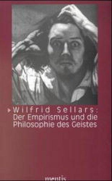 Wilfrid Sellars: Der Empirismus und die Philosophie des Geistes als Buch (kartoniert)