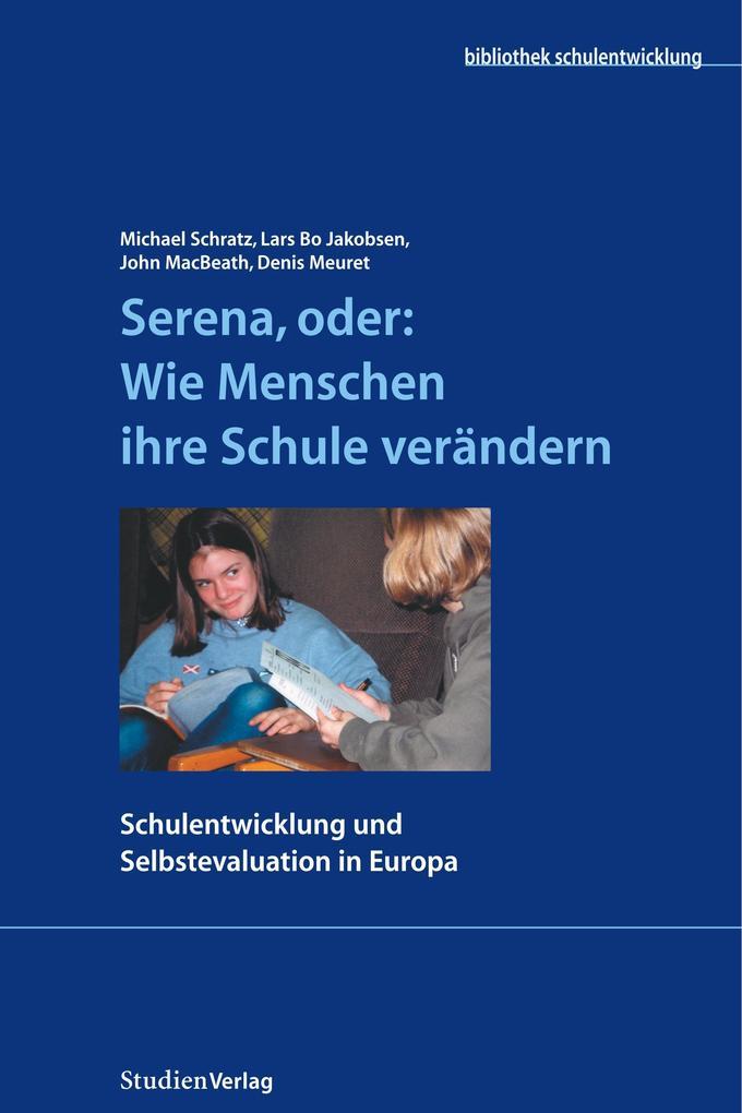 Serena, oder: Wie Menschen ihre Schule verändern als Buch (kartoniert)