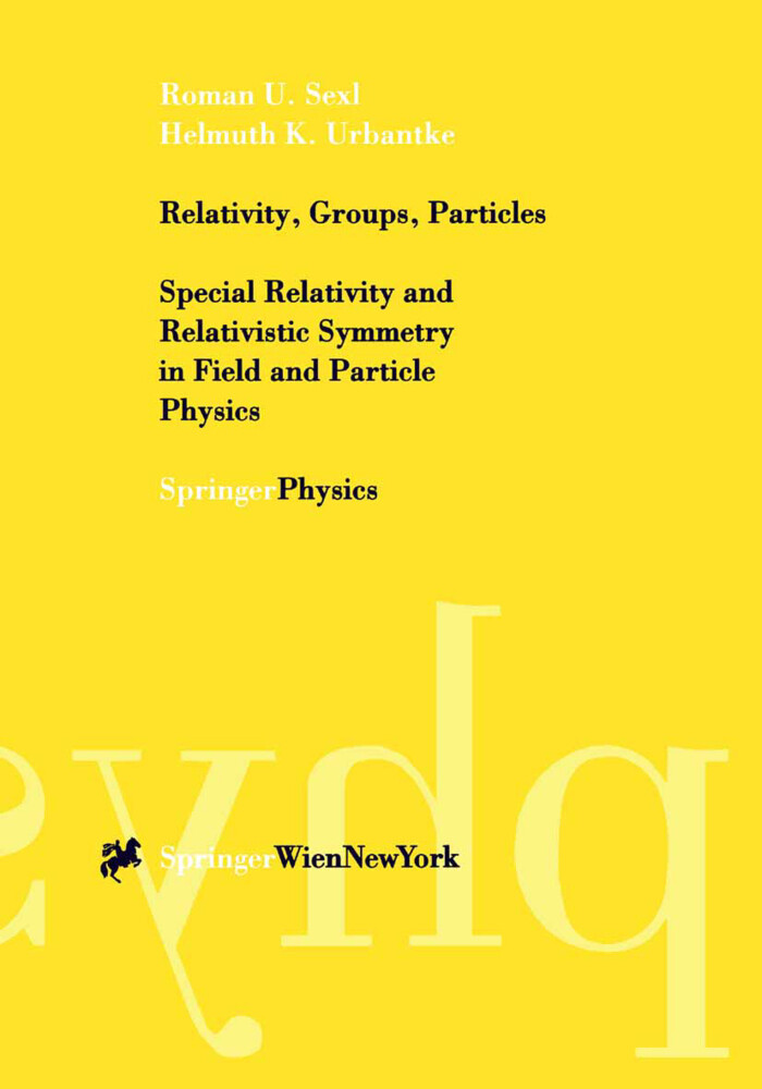 Relativity, Groups, Particles als Buch (kartoniert)
