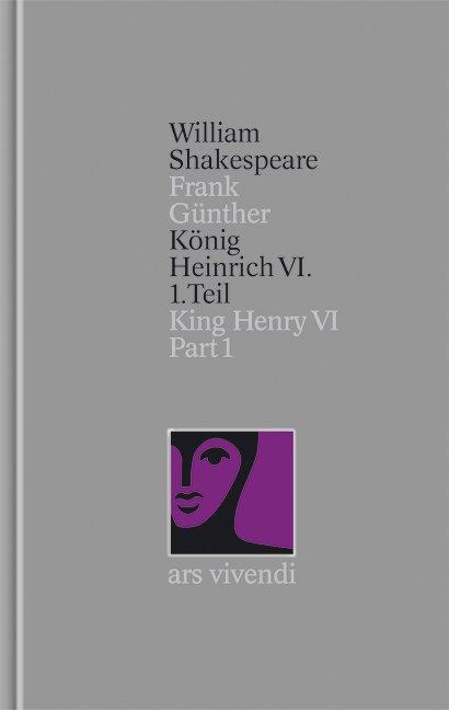 König Heinrich VI 1. Teil / King Henry VI Part I [Zweisprachig] (Shakespeare Gesamtausgabe, Band 26) als Buch (gebunden)