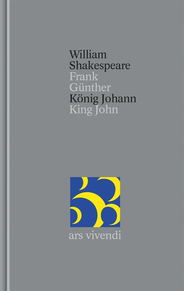 König Johann / King John [Zweisprachig] (Shakespeare Gesamtausgabe, Band 34) als Buch (gebunden)