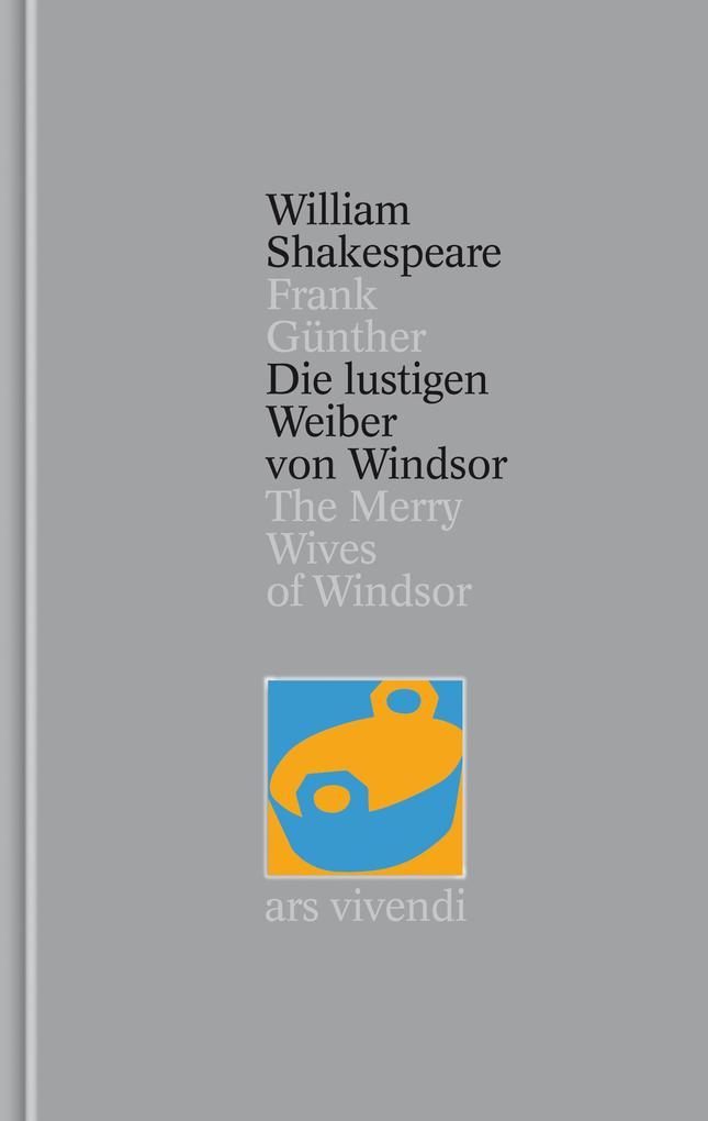 Die lustigen Weiber von Windsor / The Merry Wives of Windsor [Zweisprachig] (Shakespeare Gesamtausgabe, Band 24) als Buch (gebunden)