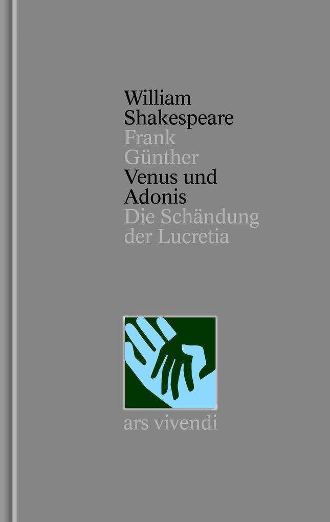 Venus und Adonis - Die Schändung der Lucretia - Nichtdramatische Dichtungen [Zweisprachig] (Shakespeare Gesamtausgabe, Band 39) als Buch (gebunden)