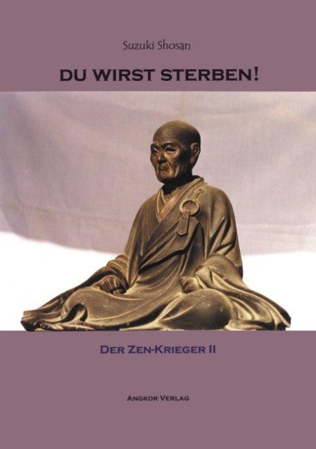 Du wirst sterben! Der Zen-Krieger II als Buch (kartoniert)