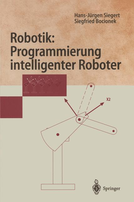 Robotik: Programmierung intelligenter Roboter als Buch (kartoniert)