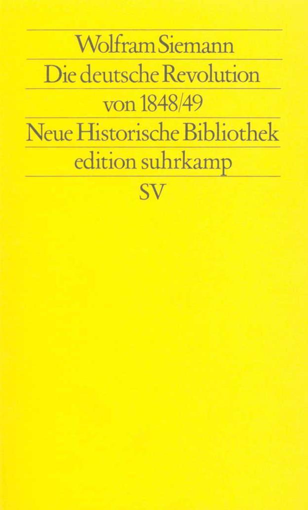Die deutsche Revolution von 1848/49 als Taschenbuch