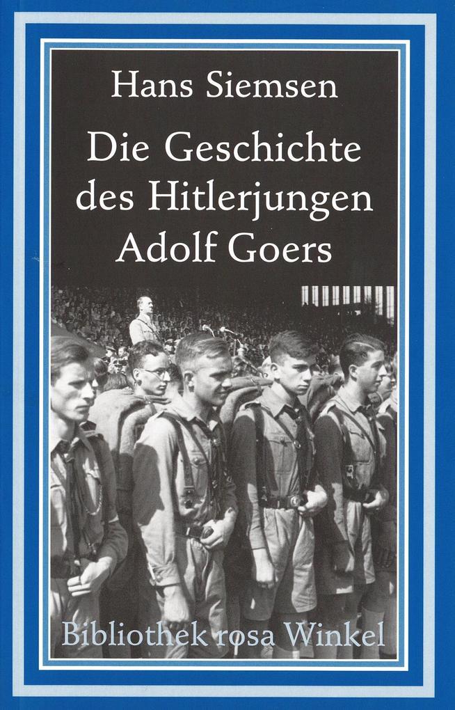 Die Geschichte des Hitlerjungen Adolf Goers als Buch (kartoniert)
