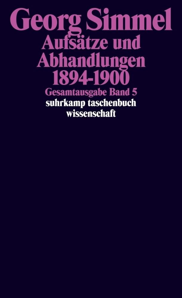 Aufsätze und Abhandlungen 1894 - 1900 als Taschenbuch