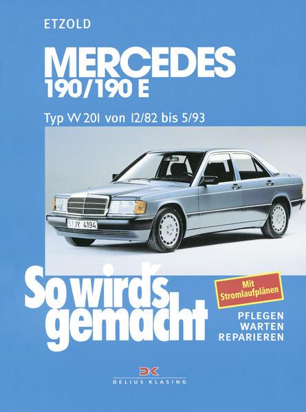 So wird's gemacht. Mercedes 190/190 E als Buch (kartoniert)