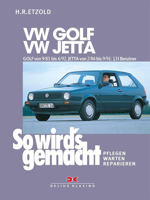 VW GOLF II von 9/83 bis 6/92, VW JETTA II von 2/84 bis 9/91 als Buch (kartoniert)