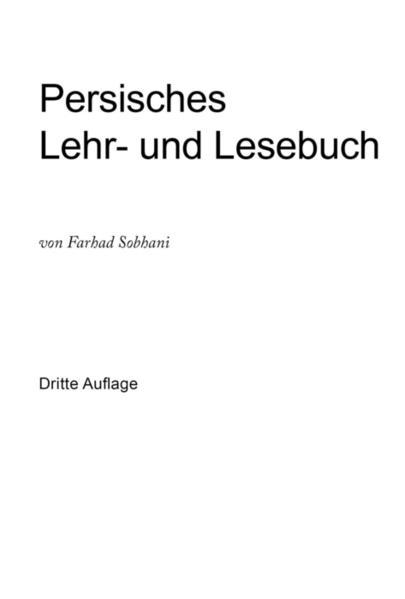 Persisches Lehr- und Lesebuch für die Umgangssprache als Buch (gebunden)
