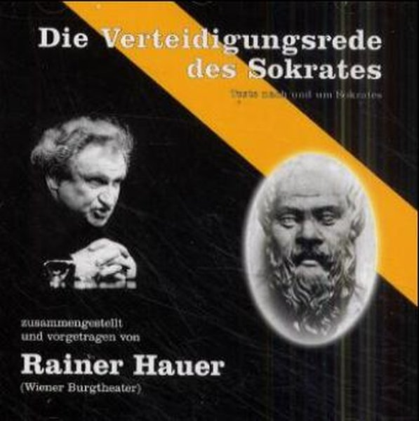 Die Verteidigungsrede des Sokrates. CD als Hörbuch CD