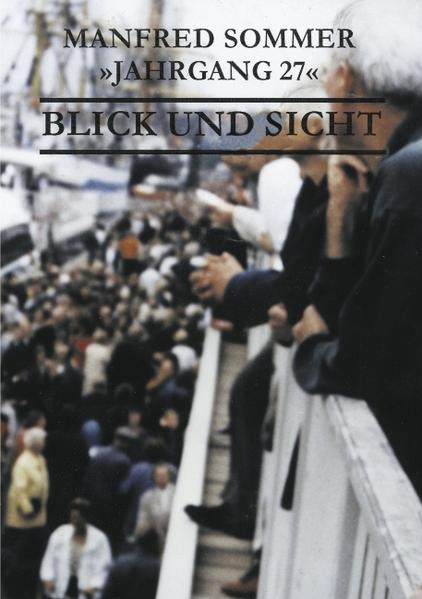 Jahrgang 27 - Blick und Sicht als Buch (kartoniert)