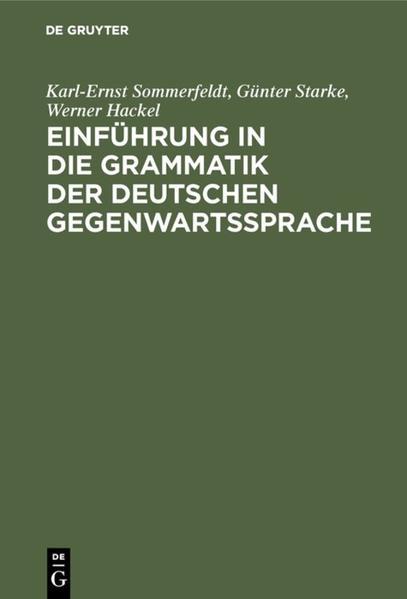 Einführung in die Grammatik der deutschen Gegenwartssprache als Buch (gebunden)