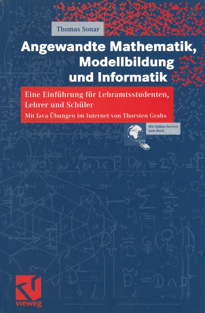 Angewandte Mathematik, Modellbildung und Informatik als Buch (kartoniert)
