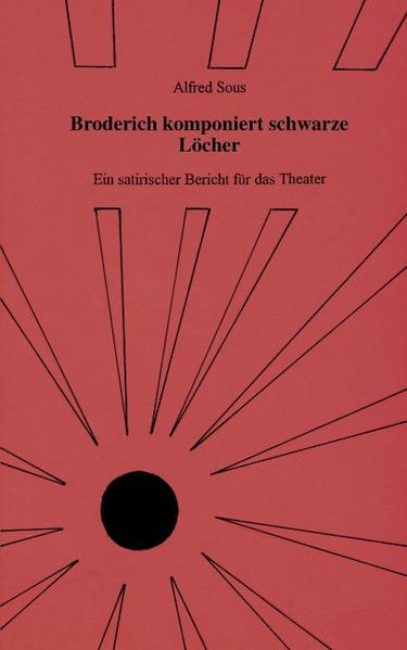 Broderich komponiert schwarze Löcher als Buch (gebunden)