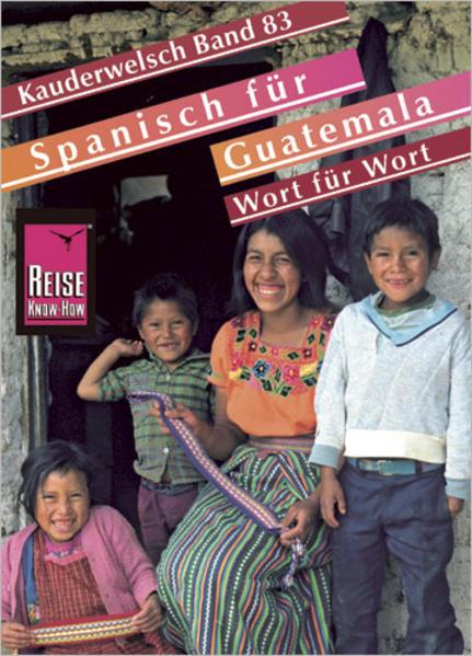Spanisch für Guatemala. Kauderwelsch als Buch (kartoniert)