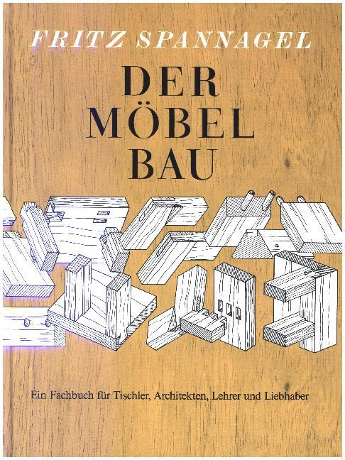 Der Möbelbau als Buch (gebunden)