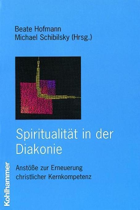 Spiritualität in der Diakonie als Buch (kartoniert)