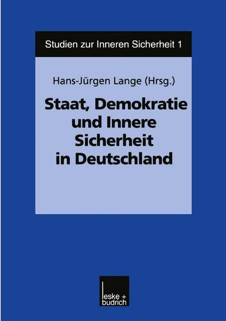 Staat, Demokratie und Innere Sicherheit in Deutschland als Buch (kartoniert)