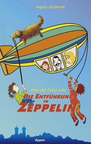 Anna und Julian oder die Entführung im Zeppelin als Buch (gebunden)