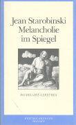 Die Melancholie im Spiegel. Baudelaire-Lektüren als Buch (kartoniert)