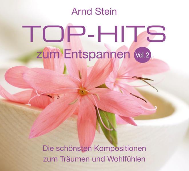 Top-Hits zum Entspannen 2. CD als Hörbuch CD
