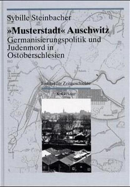 """""""Musterstadt"""" Auschwitz als Buch (gebunden)"""