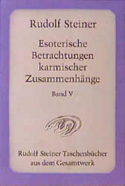 Esoterische Betrachtungen karmischer Zusammenhänge 5 als Taschenbuch