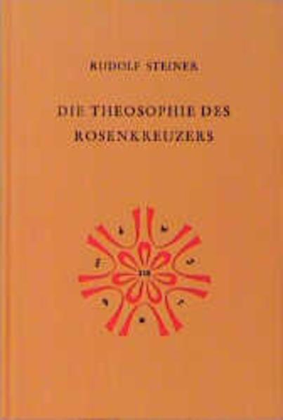 Die Theosophie des Rosenkreuzers als Buch (gebunden)