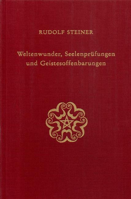 Weltenwunder, Seelenprüfungen und Geistesoffenbarungen als Buch (gebunden)