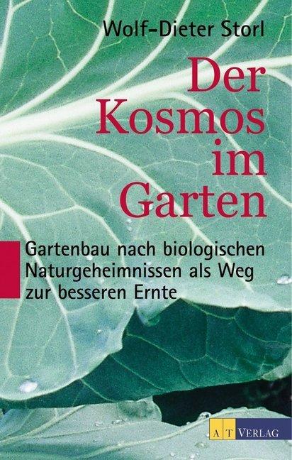Der Kosmos im Garten als Buch (gebunden)