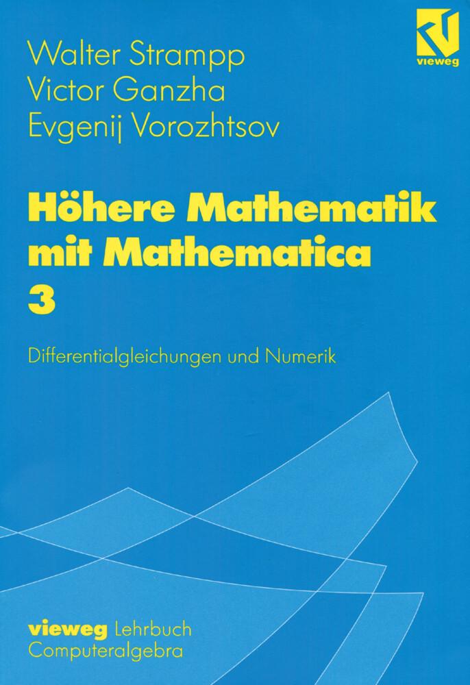 Höhere Mathematik mit Mathematica 3 als Buch (kartoniert)
